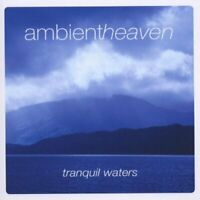 Various Artists - Ambient Heaven - Tranquil Waters (CD) (2008)