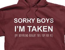 Sorry Boys I'm Taken Printed Hoody Funny Couple Gift Valentines Day Boyfriend