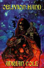 Oblivion Hand by Adrian Cole (Paperback / softback, 2001)