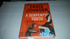 A Serpent's Tooth by Craig Johnson (2013, Hardcover) SIGNED 1st/1st