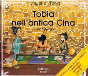 TOBIA NELL`ANTICA CINA - Anna ARDIGO`- Libro nuovo in Offerta!