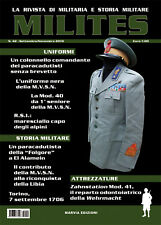 MILITES n42 - rivista militaria magazine Folgore MVSN Alpini Zahnstation RSI WW2