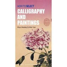 How to Select Calligraphy and Paintings - China Source