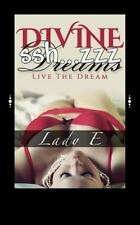 Contempary Love Ser.: Divine Dreams : Live the Dream by Lady E (2014, Paperback)