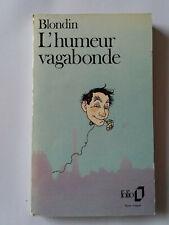 L'HUMEUR VAGABONDE 1979 BLONDIN FOLIO