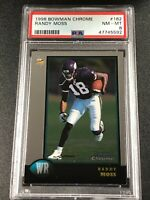 RANDY MOSS 1998 BOWMAN CHROME #182 ROOKIE RC NM-MINT PSA 8 VIKINGS NFL HOF