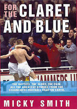 For the Claret and Blue,Micky Smith,Very Good Book mon0000047617