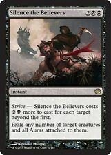Silence the Believers (82/165) - Journey into Nyx - Rare