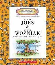 Steve Jobs and Steve Wozniak: Geek Heroes Who Put the Personal in Computers Get