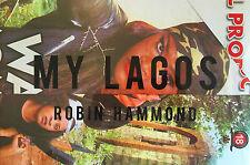 Robin HAMMOND. My Lagos. Editions Bessard, 2016. E.O. 600 ex.