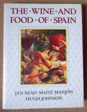 THE WINE AND FOOD OF SPAIN BY JAN READ MAITE MANJON & HUGH JOHNSON HBDJ 1987