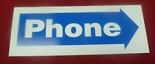"""New """"Phone"""" Right Arrow Sign for Payphone Payphones Pay Phone Telephone Prison"""