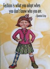 Mary Engelbreit Artwork-Fashion Is What You Adopt-Handmade Magnets