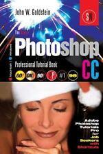 Photoshop Pro: The Adobe Photoshop CC Professional Tutorial Book 98...