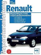 Renault Megane Scenic/Coupe/Cabriolet Baujahre 1995 bis 2000: 1.4-l 16 V, 1.6-l