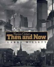 Twin Cities Then and Now Minnesota