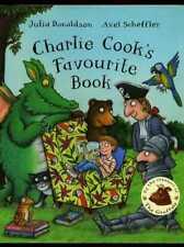 Julia Donaldson Axel Scheffler - Charlie Cook's Favourite Book SIGNED & DOODLED