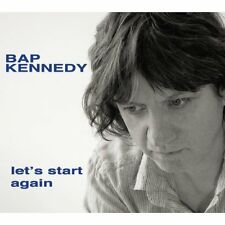 BAP KENNEDY - LET'S START AGAIN: CD ALBUM (February 3rd, 2014)