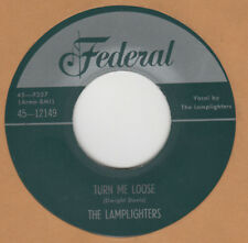 70'S DOO-WOP REPRO:  THE LAMPLIGHTERS-Turn Me Lose/Part Of Me  FEDERAL
