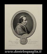 PAPA PIO VII CHIARAMONTI PONTEFICE VATICANO INCISIONE ORIGINALE 1800