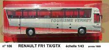 n° 106 RENAULT FR1 TX/GTX  année 1989  Autobus et Autocar du Monde 1/43 Neuf