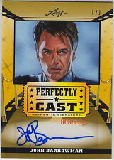 2014 POP CENTURY PERFECTLY CAST AUTO: JOHN BARROWMAN #1/1 OF ONE AUTOGRAPH ARROW