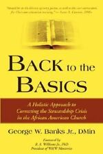 Back to the Basics: A Holistic Approach to Correcting the Stewardship Crisis in