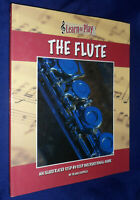 Learn To Play The Flute / Frank Cappelli  | B/New HB, 2007