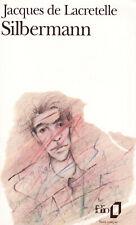 SILBERMANN // Jacques de LACRETELLE // Autobiographie // Folio // Prix Fémina