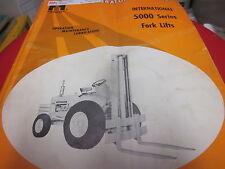 International 5000 Series Fork Lift Operators Manual