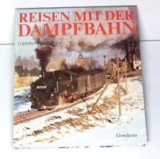 Buch  Reisen mit der Dampfbahn  von Günther Feuereißen