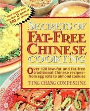 Secrets of Fat-free Chinese Cooking, 120 recipes illustrated, Ying C Compestine