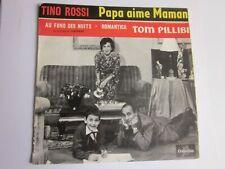 TINO ROSSI ..45 TOURS ..PAPA AIME MAMAN + 3