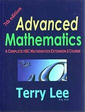 Advanced Mathematics: A Complete HSC Mathematics Extension 2 Course by Terry...