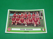 PANINI EURO FOOTBALL 78 N°134 SLIGO ROVERS IRELAND EIRE IRLANDE 1977-1978