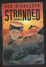 Stranded by Ben Mikaelsen ( 1995, HC ), Signed 1st