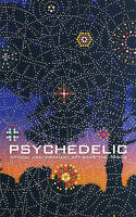 Psychedelic. Optical and Visionary Art since the 1960s (Hardback book, 2010)