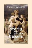 Storia Della Letteratura Italiana : Edizione Con Note E Nomi Aggiornati, Pape...