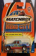 2004 MATCHBOX HERO CITY ** FORD EXPLORER SPORT TRAC ** #47 1:64