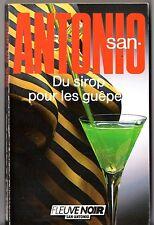 SAN-ANTONIO n°5 ¤ DU SIROP POUR LES GUEPES ¤ 03/1987 F3