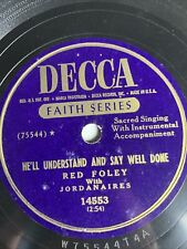 """10"""" 78 RPM-Red Foley-He'll Understand and Say Well Done/Milky White Way/14553"""