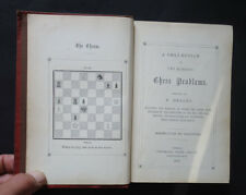 A COLLECTION OF 200 CHESS PROBLEMS by F Healey : Chess Moves / Games / 1st 1866