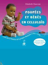 Poupées et Bébés Français en Celluloïd (1881 - 1979)