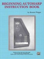 Beginning Autoharp Instruction Book, Paperback by Phipps, Bonnie, Like New Us...