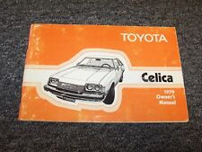 1979 Toyota Celica Coupe Original Owner Owner's Operator User Guide Manual GT