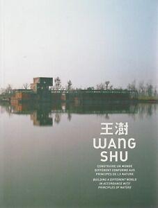 WANG SHU PRITZKER ARCHITECTURE + PARIS POSTER GUIDE English