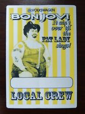Bon Jovi - It ain´t over til the Fat Lady sings! - VIP - Local Crew Pass