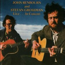 Live in Concert by John Renbourn and Stefan Grossman CD1990, Shanachie Records