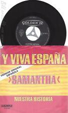 """7"""" SAMANTHA-- VIVA ESPANA"""