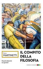 Il compito della filosofia - Martinetti Piero